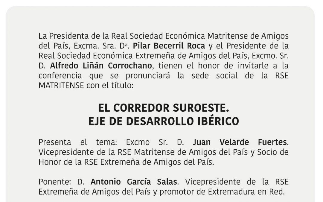 El Corredor Sudoeste: Eje del desarrollo ibérico, en la RSE Matritense de Amigos del País